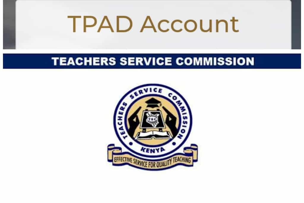 tpad2 account creation/tpad.tsc.go.ke.The Tpad2 Teachers Service Commission Appraisal system was created for the teachers to help them with their Appraisal system.